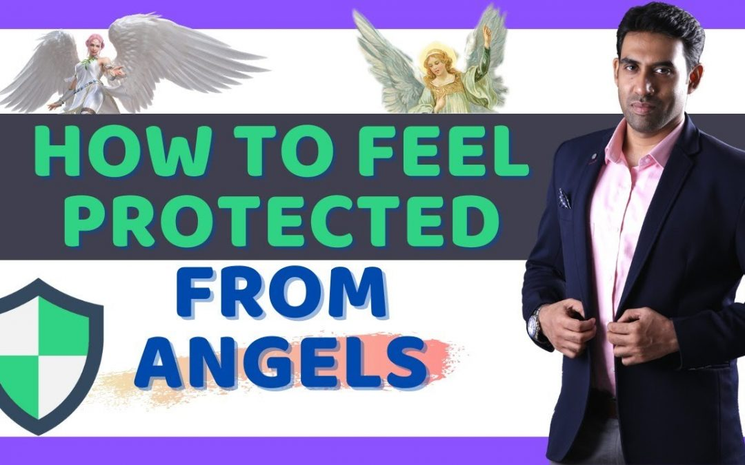 4 Signs – Angels Protect You