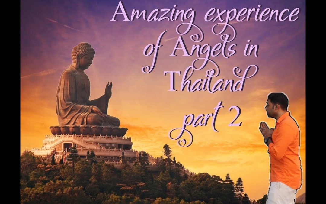 Angel Experience in Thailand