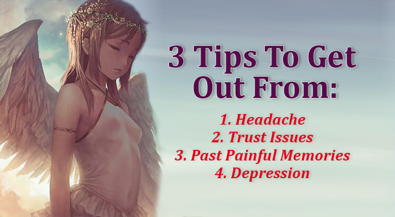 3 Tips To Let Go With The Help Of Angels