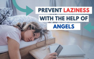 5 Powerful Tips To Prevent Laziness With The Help Of Angels